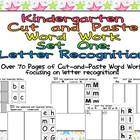 Kindergarten Cut and Paste Word Work- Set One- Letter Recognition