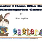Kindergarten Easter I Have Who Has Games
