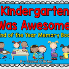 Kindergarten End Of The Year Memory Book/Portfolio