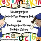 Kindergarten End of Year Memory Book and Kindergarten Diplomas