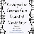 Kindergarten Essential Vocabulary (Common Core)