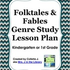 Kindergarten Folktales (Folk Tales) & Fables Unit Lesson Plan