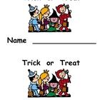 Kindergarten Halloween Emergent Reader- Trick or Treat