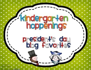 Kindergarten Hoppenings {President's Day Blog Favorites}