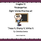 Kindergarten Imagine It! - Sight Word Practice #2: Trace I
