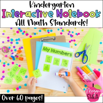 Kindergarten Interactive Math Notebook: Includes all Common Core Math Standards