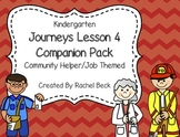 Kindergarten Journeys Lesson 4 Companion Pack