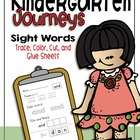 Kindergarten Journeys Sight Word Practice Sheets