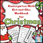 Kindergarten Math Common Core Cut-and-Glue Workbook:  Chri