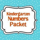 Kindergarten Numbers Packet