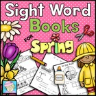 Kindergarten Sight Word Books for Spring--2 Books, 16 pages