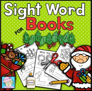 Kindergarten Sight Word Books for the Holidays--2 Books, 16 pgs.
