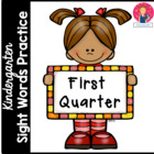 Kindergarten Sight Words Practice - 1st Quarter