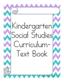 Kindergarten Social Studies Curriculum/Class Book