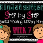 Kindergarten Step by Step Guided Reading Plans: Week 7