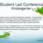 Kindergarten Student Led Parent Teacher Conference - Leader in Me