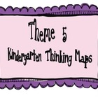 Kindergarten, Theme 5 Literacy By Design Graphic Organizers