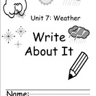 Kindergarten Treasures Unit 7 Write About it Journals