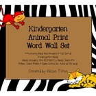 Kindergarten Word Wall Set: Animal Print