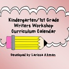 Kindergarten Writers Workshop Curriculum Calendar