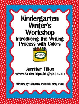 Kindergarten Writer's Workshop-Introducing the Writing Process