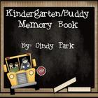 Kindergarten/Buddy Memory Book