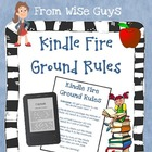 Kindle Fire Ground Rules for Use in the Intermediate Classroom
