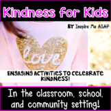 Kindness for Kids in the Classroom, Community, and School