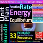 Kinetics & Equilibrium - Organized & Engaging Worksheets f