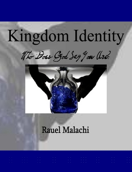 Kingdon Identity: Who Does God Say You Are?