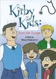 Kirby Kids:  Into The Lungs, fiction book