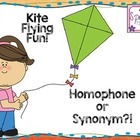 Kite Flying Fun! Synonym or Homophone?