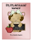 Kitty, Kitty, what do you see? Emergent Reader Unit (Mini book)