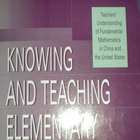 Knowing and Teaching Elementary Mathematics