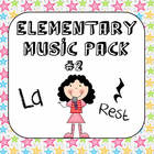 Kodaly Elementary Music Pack #2 - La &amp; Rest
