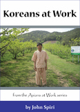 Koreans at Work: Persimmon Farmer