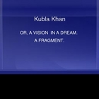 Kubla khan- visual analysis