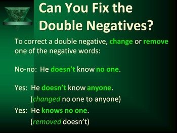LANGUAGE: Avoiding Double Negatives, Gr. 4, 5, 6