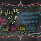 LARGE Chalkboard Wall Headers {Two Size Choices}