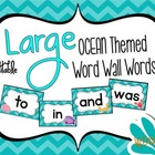 LARGE Ocean Themed Word Wall Words {Editable}