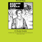 Across Five Aprils: A Novel-Ties Study Guide (Enhanced eBook)