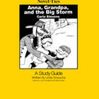Anna, Grandpa and the Big Storm: A Novel-Ties Study Guide