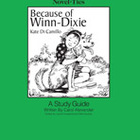 Because of Winn-Dixie: A Novel-Ties Study Guide (Enhanced eBook)
