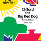 Clifford the Big Red Dog: A Little Novel-Ties Study Guide