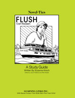 Flush: A Novel-Ties Study Guide (Enhanced eBook)