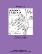 Johnny Tremain: A Novel-Ties Study Guide (Enhanced eBook)