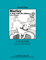 Marley, A Dog Like No Other: A Novel-Ties Study Guide
