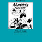 Matilda: A Novel-Ties Study Guide (Enhanced eBook)