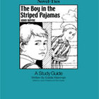 The Boy in the Striped Pajamas: A Novel-Ties Study Guide (