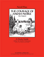 The Courage of Sarah Noble: A Novel-Ties Study Guide